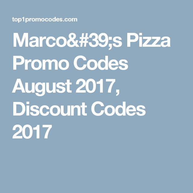 Marco's Pizza Promo Codes March 2020, Discount Codes 2020