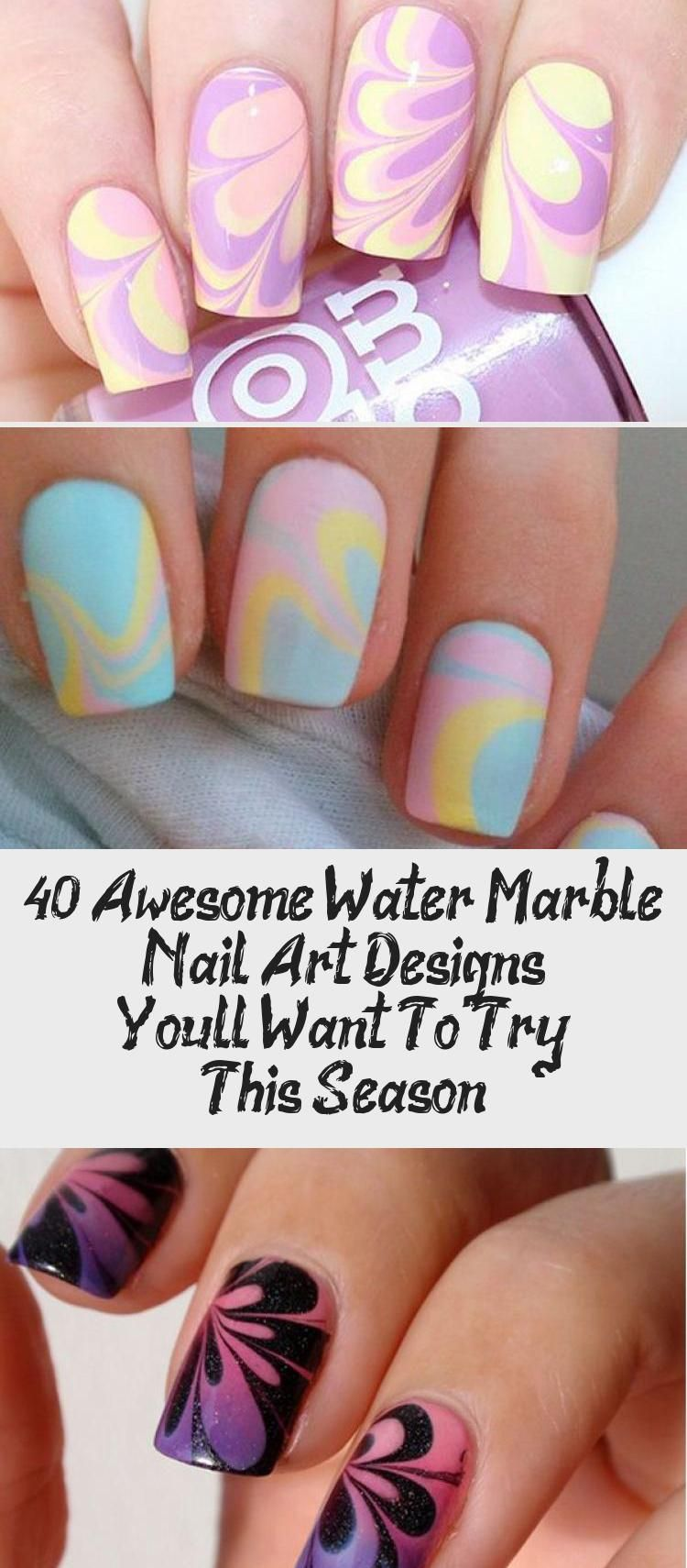 40 Awesome Water Marble Nail Art Designs You Ll Want To Try This Season Water Marble Nail Art Water Marble Nails Marble Nails