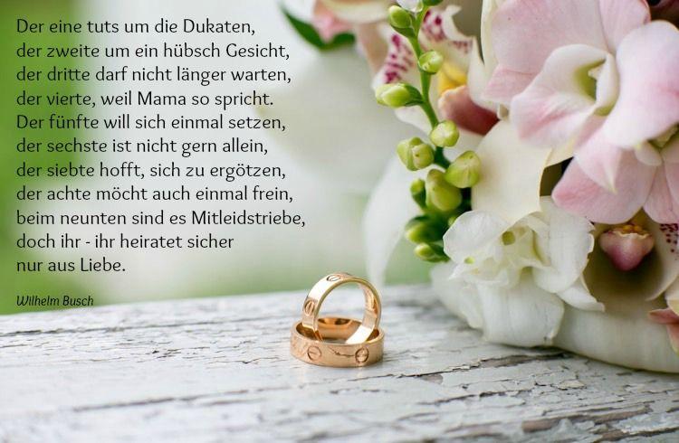 Hochzeitswunsche Wilhelm Busch Gedicht Warum Heiraten Menschen Wunsche Zur Hochzeit Hochzeitswunsche Gedichte Zur Hochzeit