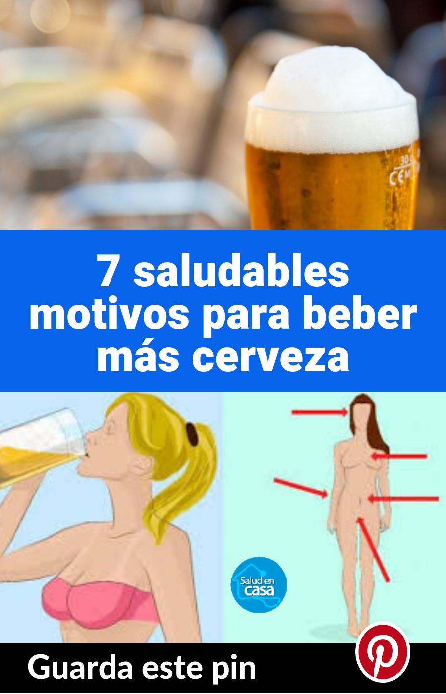 7 Saludables Motivos Para Beber Más Cerveza