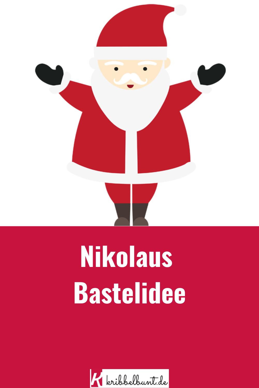 Nikolaus Bastelvorlage Basteln Mit Kindern In 2020 Nikolaus Basteln Vorlage Nikolaus Basteln Basteln Mit Kindern Weihnachten
