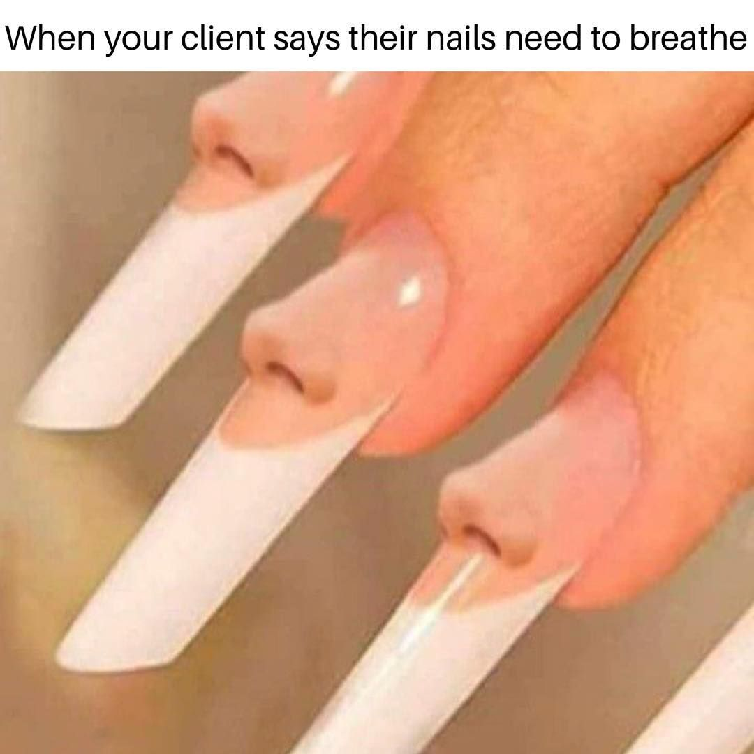 Your Nails Don T Breathe It S All Dead Tissue If You Re Needing To Give Your Nails A Break Your Tech Isn T Crazy Nails Nails Nail Memes