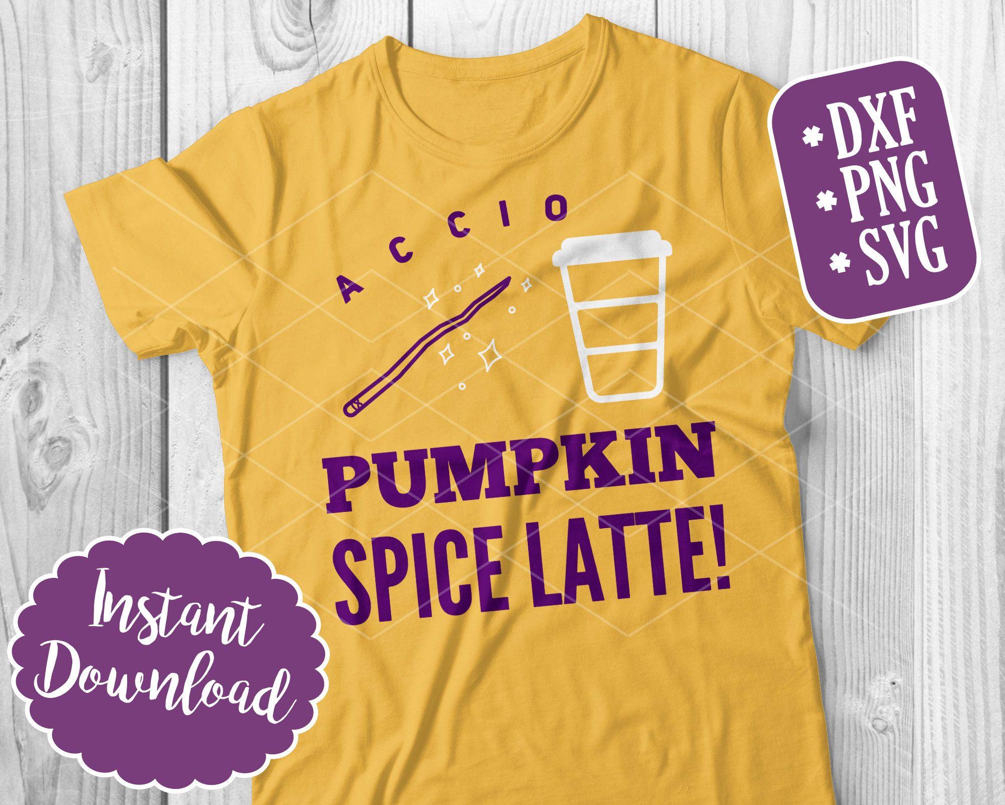 Accio Pumpkin Spice Latte! Pumpkin Spice SVG Files for