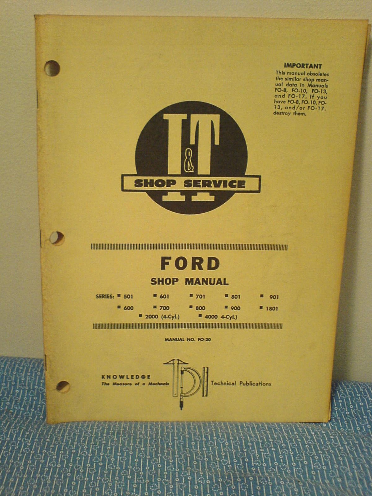 FORD 501 600 601 700 701 800 801 900 901 TRACTOR IT SHOP MANUAL FO-20 (eBay  Link)