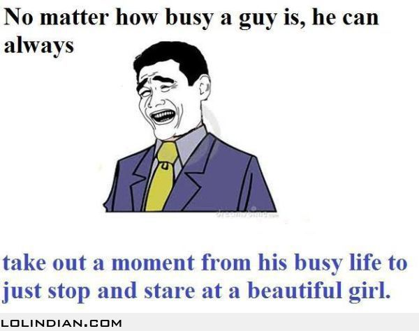 Men Are Never Too Busy To Guys Business Humor