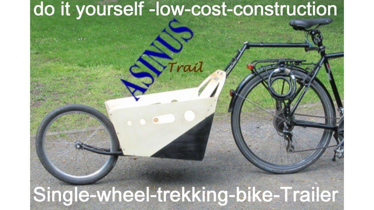 Einrad Fahrradanhanger Selber Bauen Einradfahrradnachlaufer