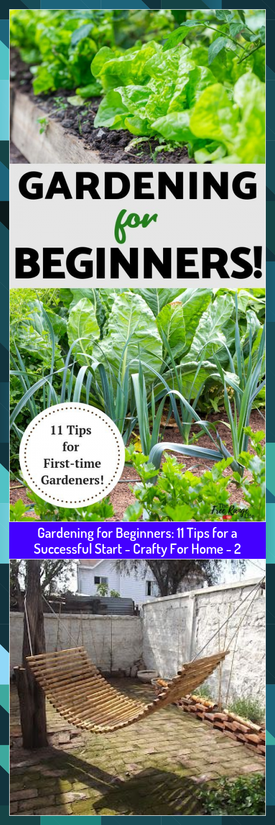Gardening for Beginners: 11 Tips for a Successful Start - Crafty For Home - 2 #Beginners #Crafty #Gardening #Home #Start #Successful #Tips