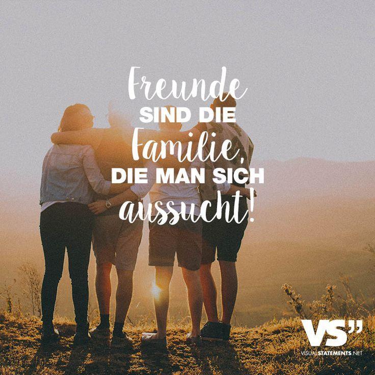 Freunde sind die Familie, die man sich aussucht. - VISUAL STATEMENTS