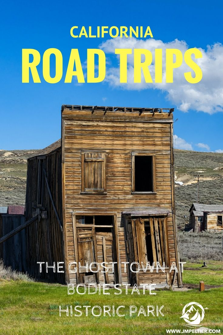 California Road Trips: The Ghost Town At Bodie State