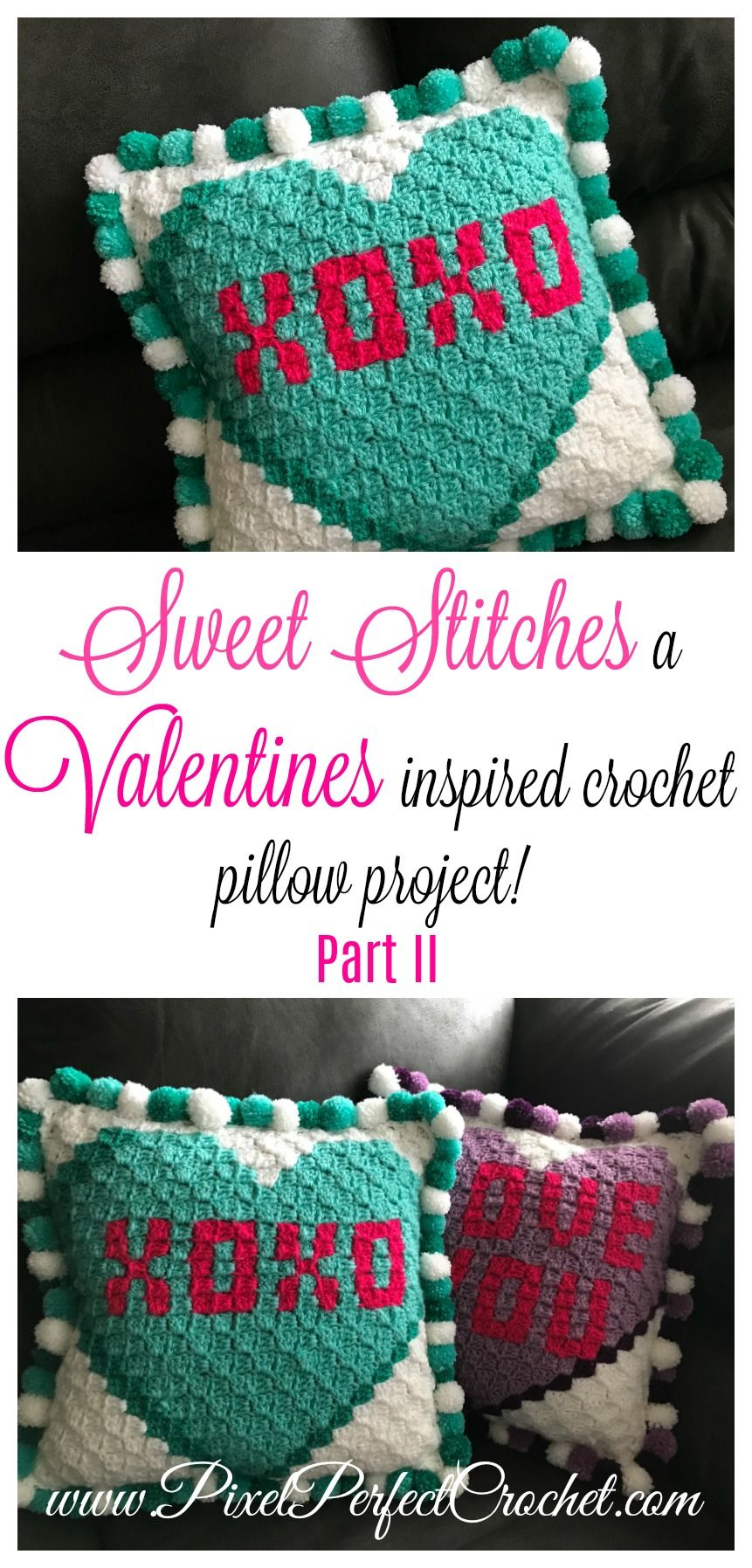 Welcome to part two of my valentines crochet pillow series this