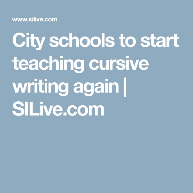 City schools to start teaching cursive writing again | SILive.com