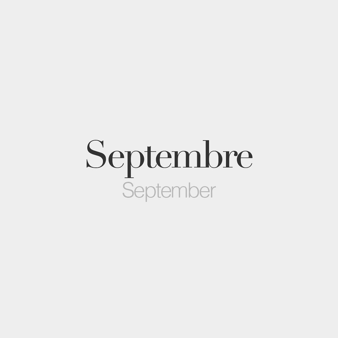 Septembre Masculine Word September Sɛp Tɑbʁ Aesthetic Words