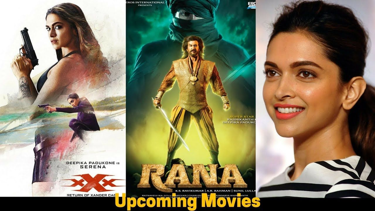 Deepika Padukone Upcoming Movies List 2018 Padmavati Rana With Cast Bollywood Actors Movie List Upcoming Movies