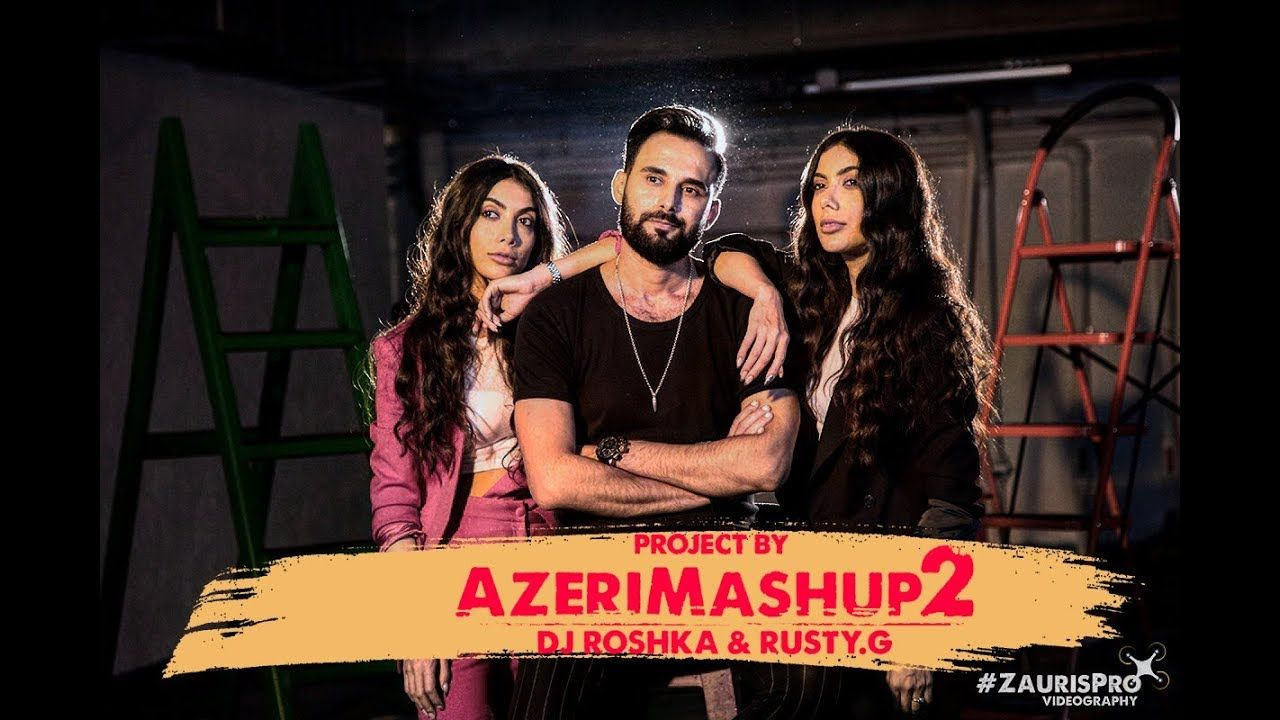 Sevil Sevinc Dj Roshka Azeri Mashup 2 Mashup Videography Playlist