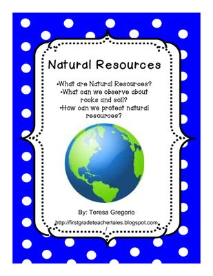 Great Definition Of Natural Resources And Examples Natural Resources From Teresa Gregorio On Teachers Earth Science Natural Resources Natural Resources Lesson