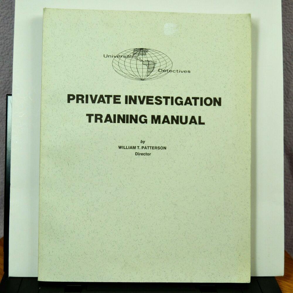 Detective S Private Investigation Training Manual By William Patterson 1979 Private Investigator Investigations Detective