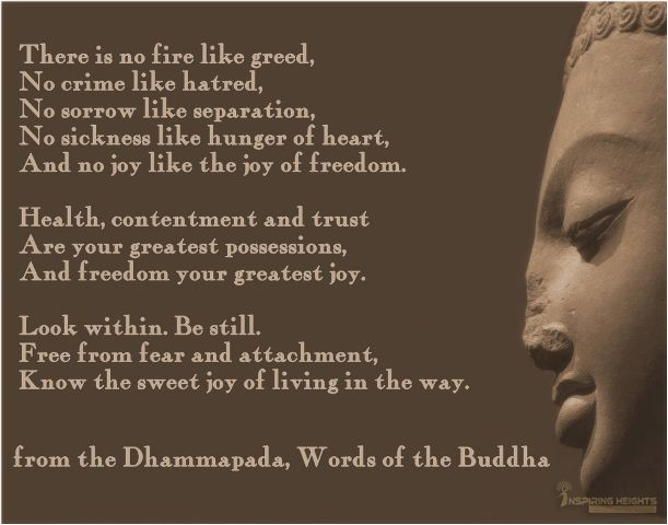 From the Dhammapada, Words of the Gouthama Buddha.