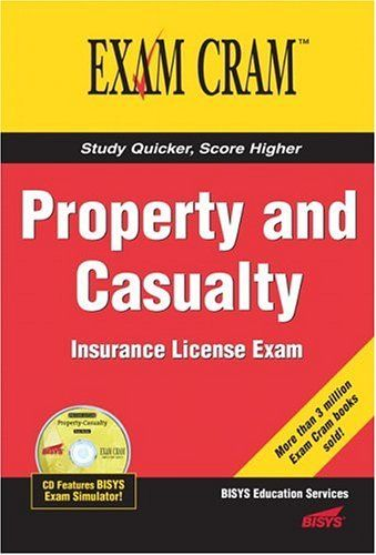 Property And Casualty Insurance License Exam Cram By Bisys