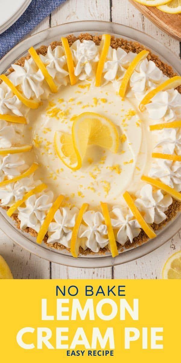 Best No Bake Lemon Pie Recipe Crazy For Crust Recipe In 2020 Fall Baking Recipes Lemon Cream Pies Lemon Pie Recipe