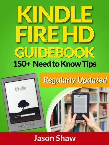kindle fire hd guide book 150 need to know tips regularly updat rh pinterest com Log into My Account Kindle amazon kindle fire guide book