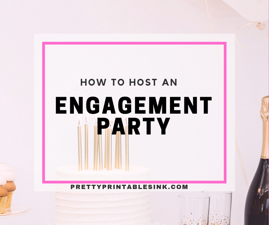 How to host an engagement party #engagementparty