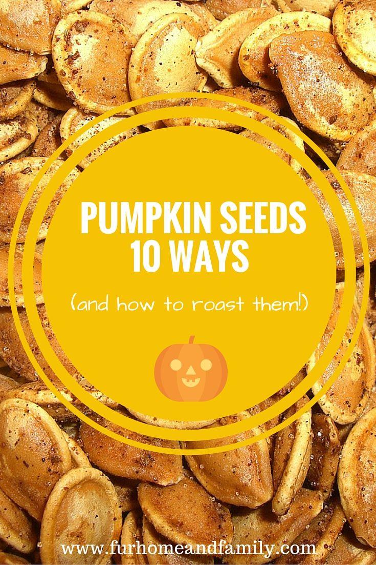 roasted pumpkin seeds 10 ways