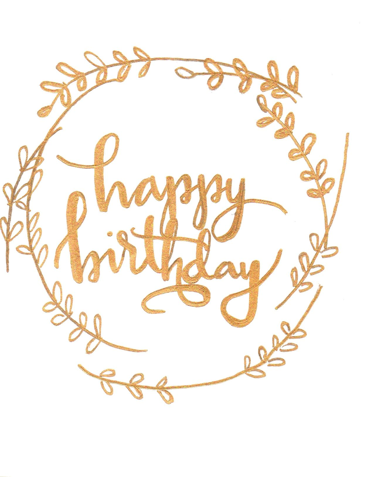 Happy Birthday Moderncalligraphy Calligraphy Gold Lettering