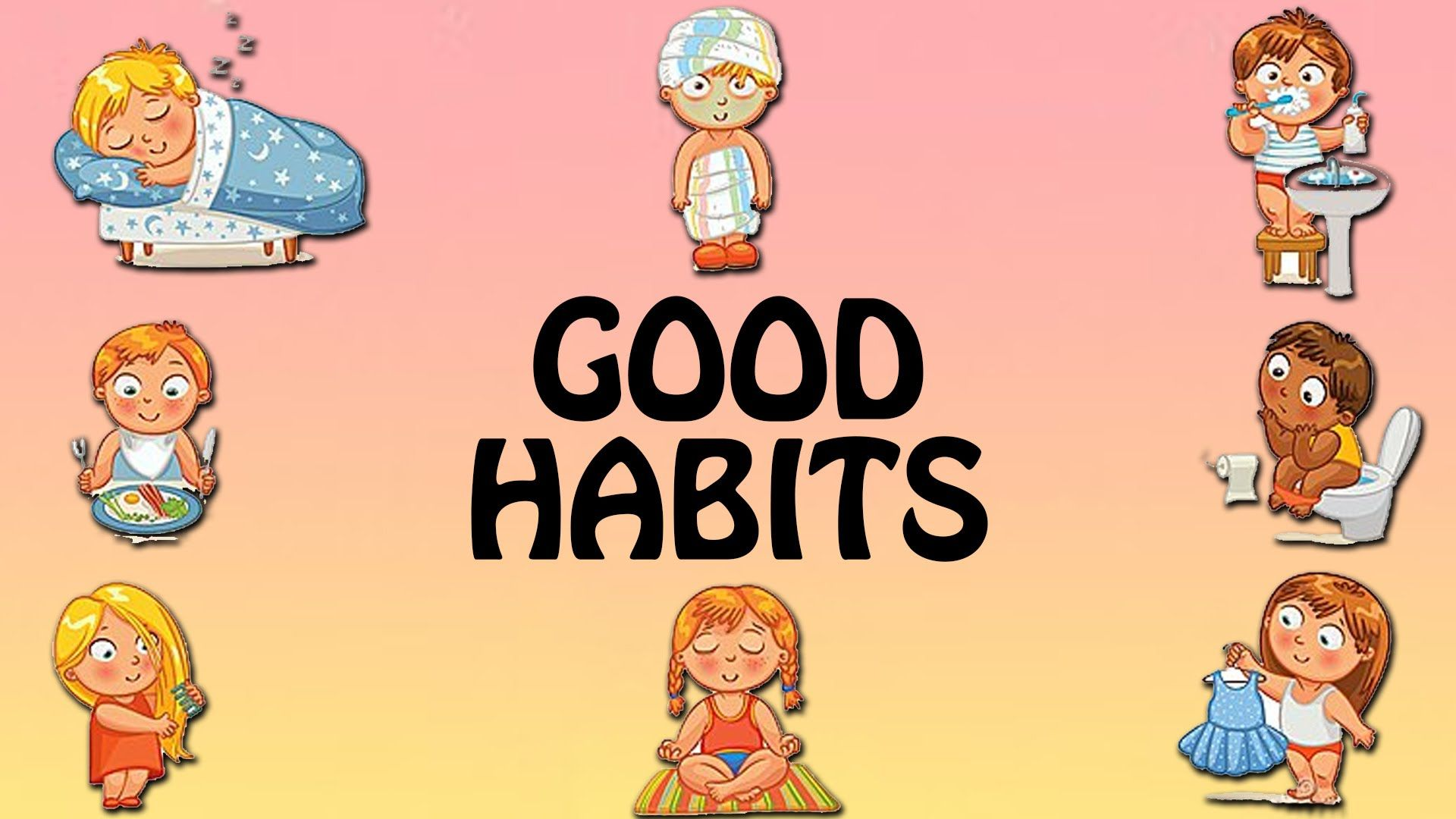 Good Habits For Children