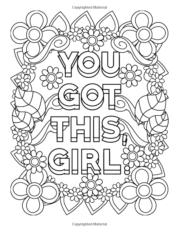 Amazon Com Inspirational Coloring Books For Girls You Got This Girl A Notebook Doo Coloring Pages Inspirational Detailed Coloring Pages Quote Coloring Pages