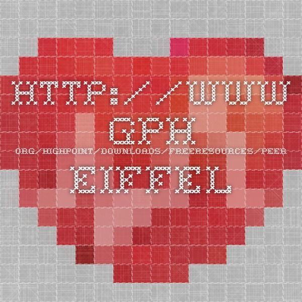 http://www.gph.org/highpoint/downloads/freeresources/peer_eiffel_model.pdf