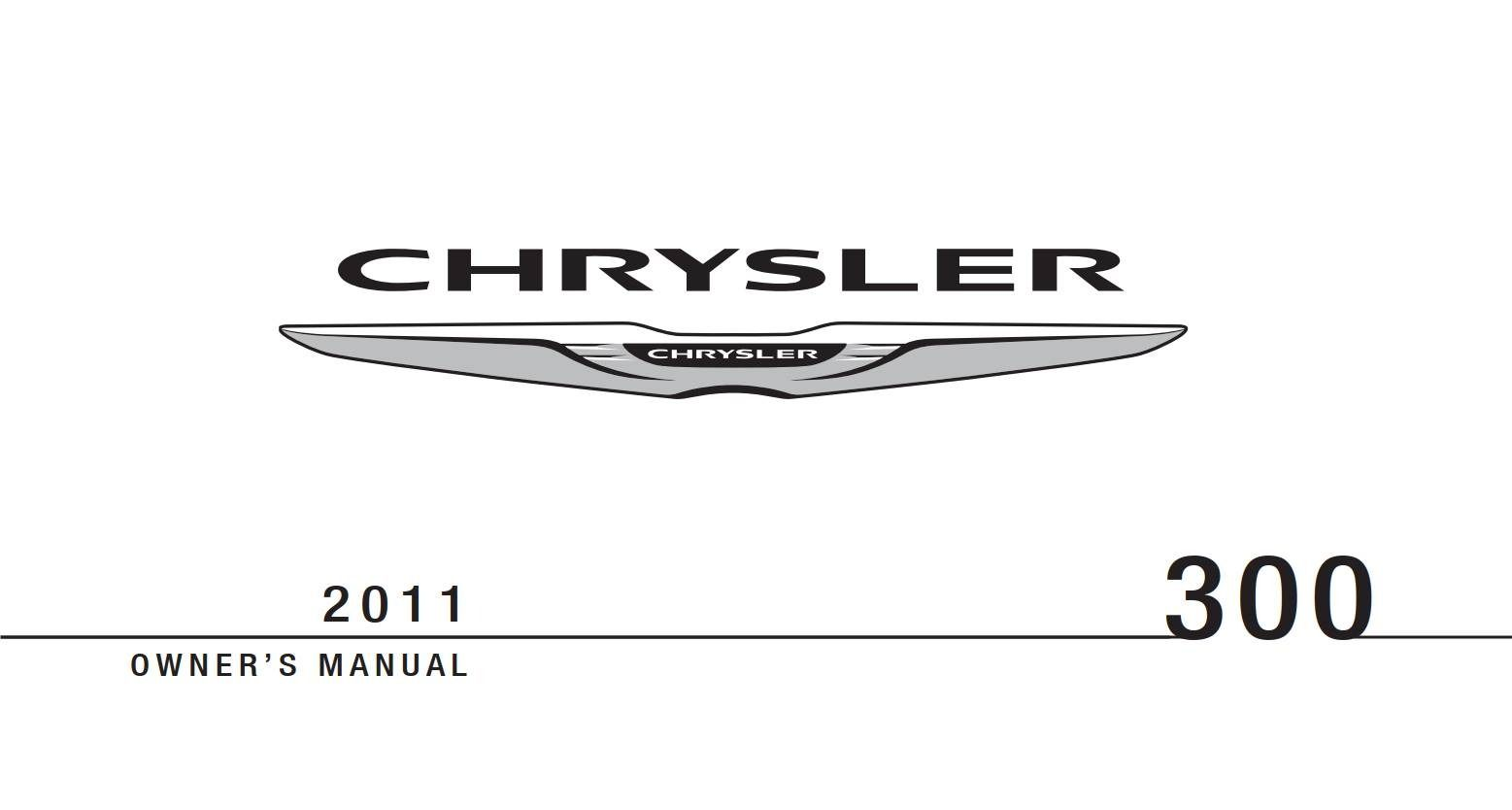 Chrysler 300 2011 Owner's Manual has been published on