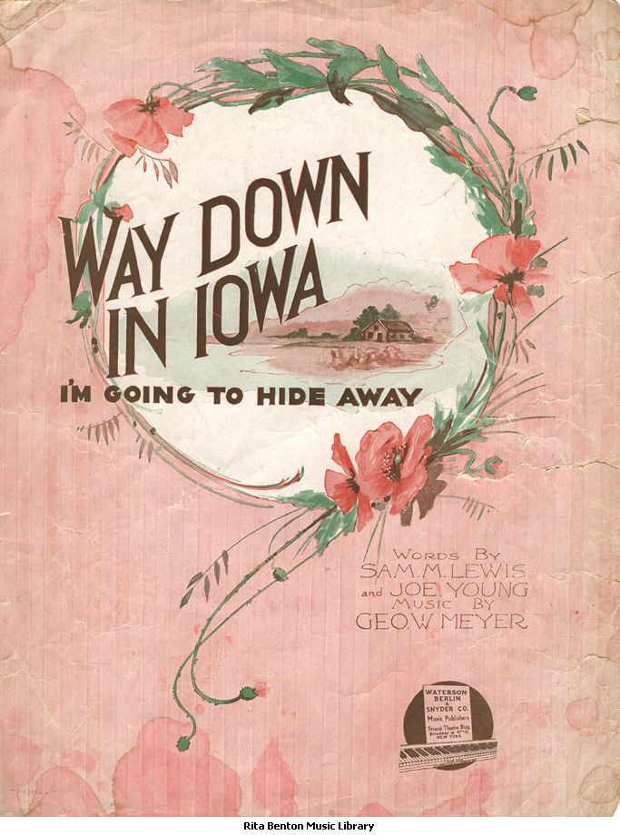 Way Down In Iowa Sheet Music 1916 Historic Sheet Music I M