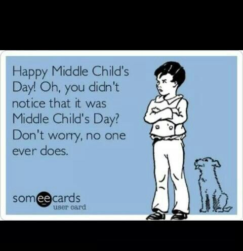 Middle child humor #middlechildhumor