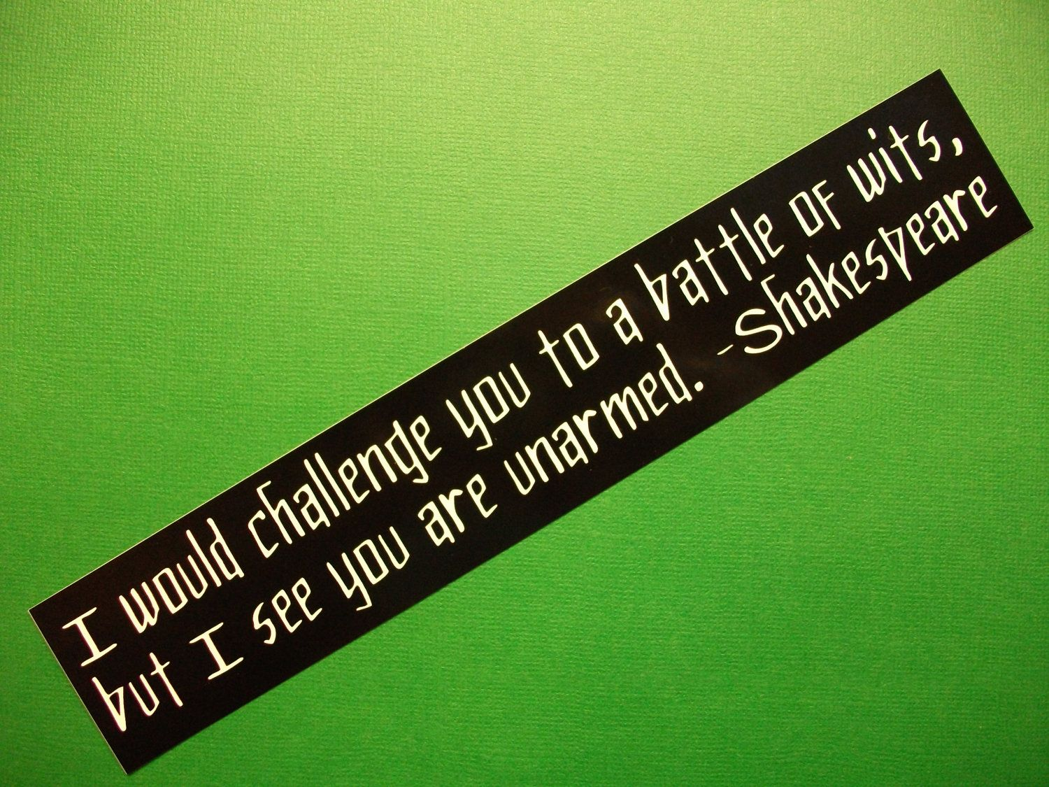 Shakespeare- One of my favorite quotes of Shakespeare :)