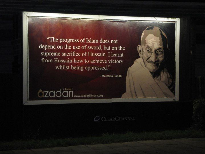 Non Muslim Perspective On The Revolution Of Imam Hussain: Quote About Imam Hussain By Mahatma Gandhi
