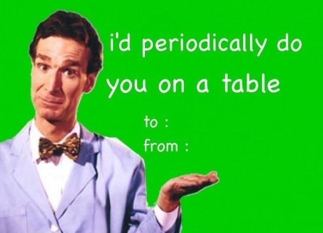 Schön Iu0027d Periodically Do You On The Table, . Sneaky Bill Nye The Science Guy  Valentines Day Card