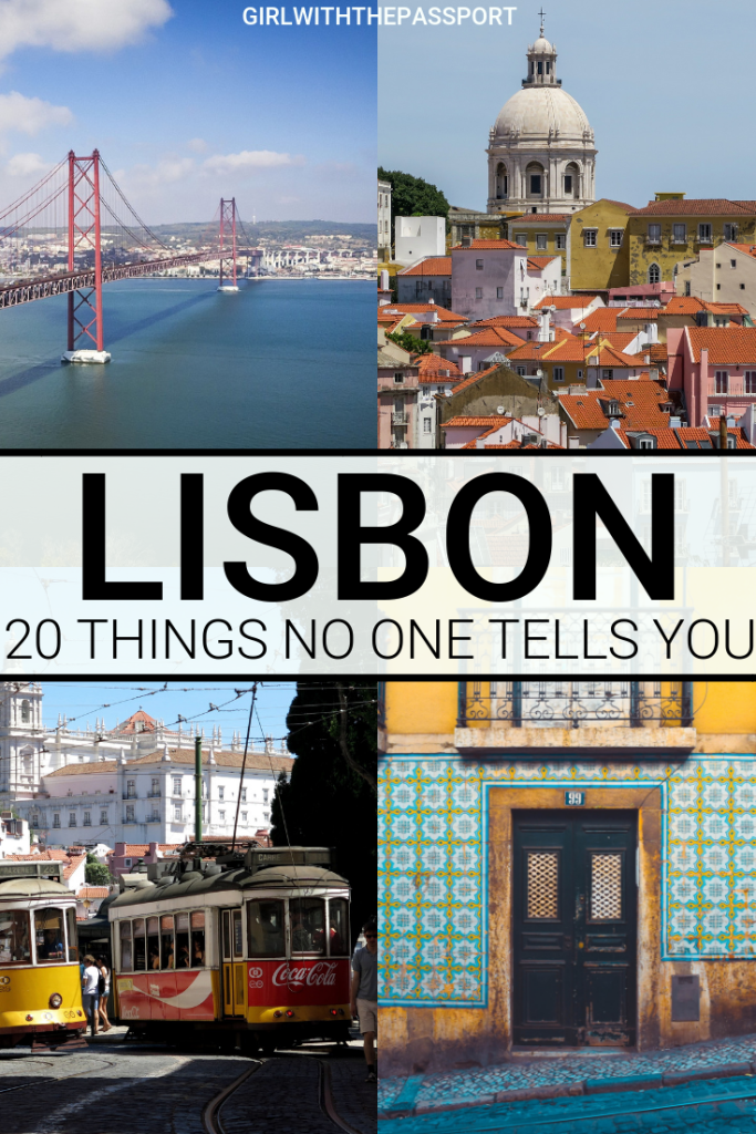 Lisbon Travel Tips: 20 Things No One Tells You About Lisbon Portugal #lisbon