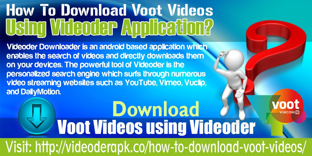 How To Download Voot Videos Using Videoder Application