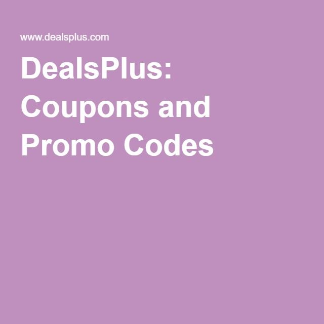 Dealsplus Coupons And Promo Codes Coding Hobbies That Make Money Promo Codes
