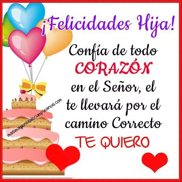 imagenes de cumpleanos a mi hija corazon Felicitaciones Pinterest Happy birthday pictures