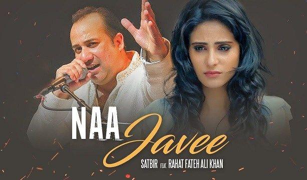 Na Javee Lyrics Rahat Fateh Ali Khan Satbir Song Mp4 3gp Download Rahat Fateh Ali Khan Songs All Songs