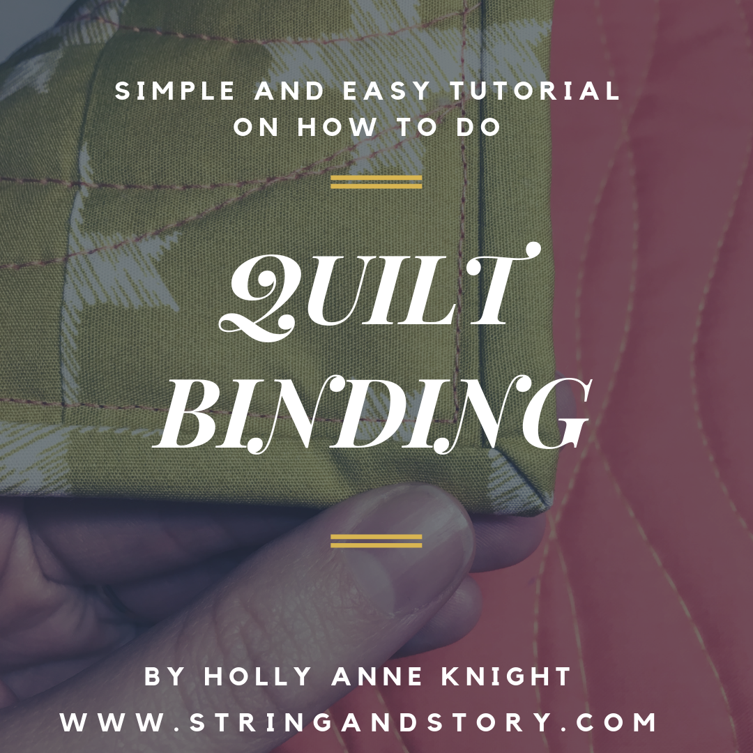Quilting Basics: How To Do Machine Quilt Binding