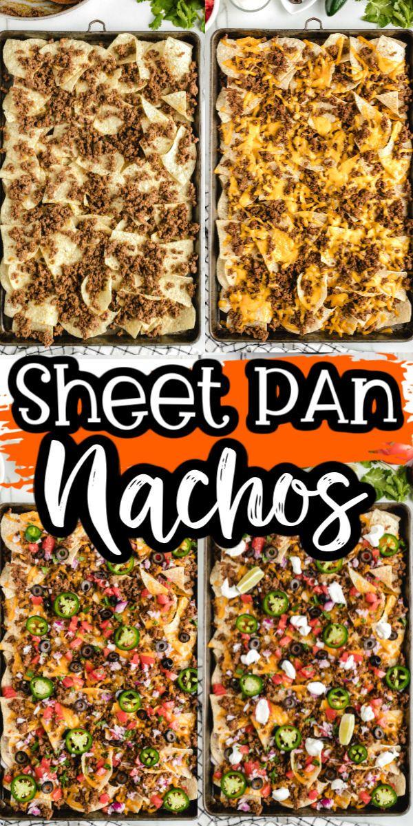 Sheet Pan Nachos Oven Baked In 2020 Nachos Recipe Beef Sheet Pan Recipes Fair Food Recipes