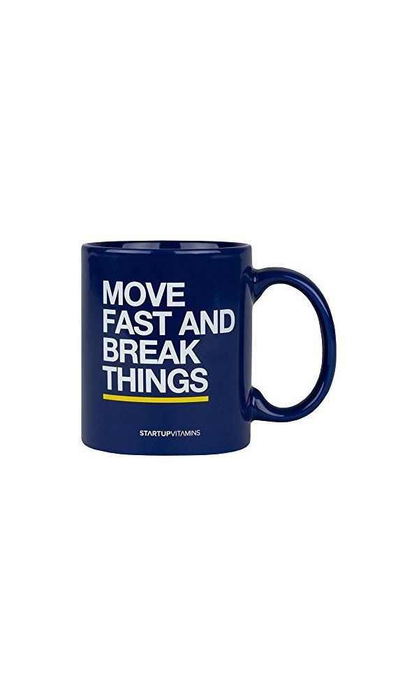 Coffee Mug Move Fast And Break Things From Https