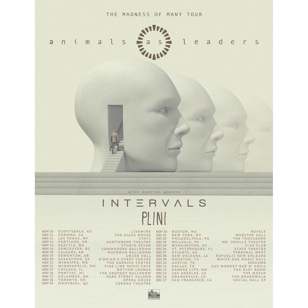 Animals As Leaders Announces The Madness Of Many Tour Dates Leader Tours Concert Posters