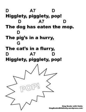 Higglety Pigglety Pop, an Illustrated and Singable Mother