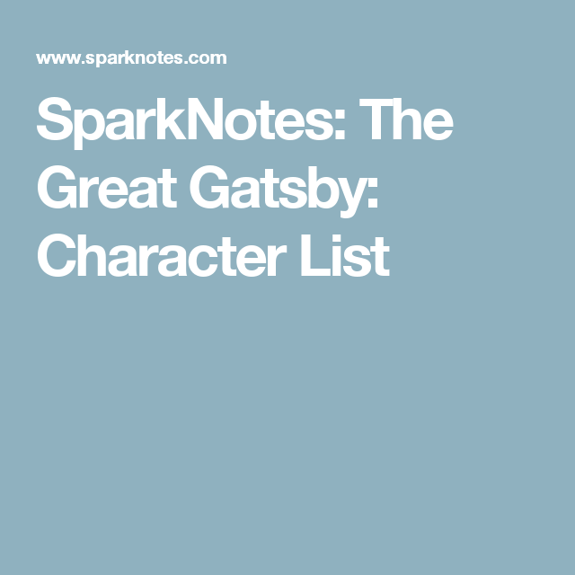 005 SparkNotes The Great Gatsby Character List The great