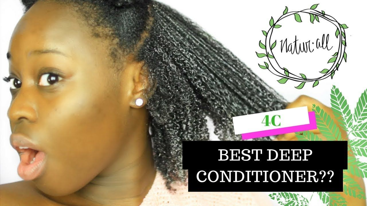 Best deep conditioner for 4c natural hair for dry