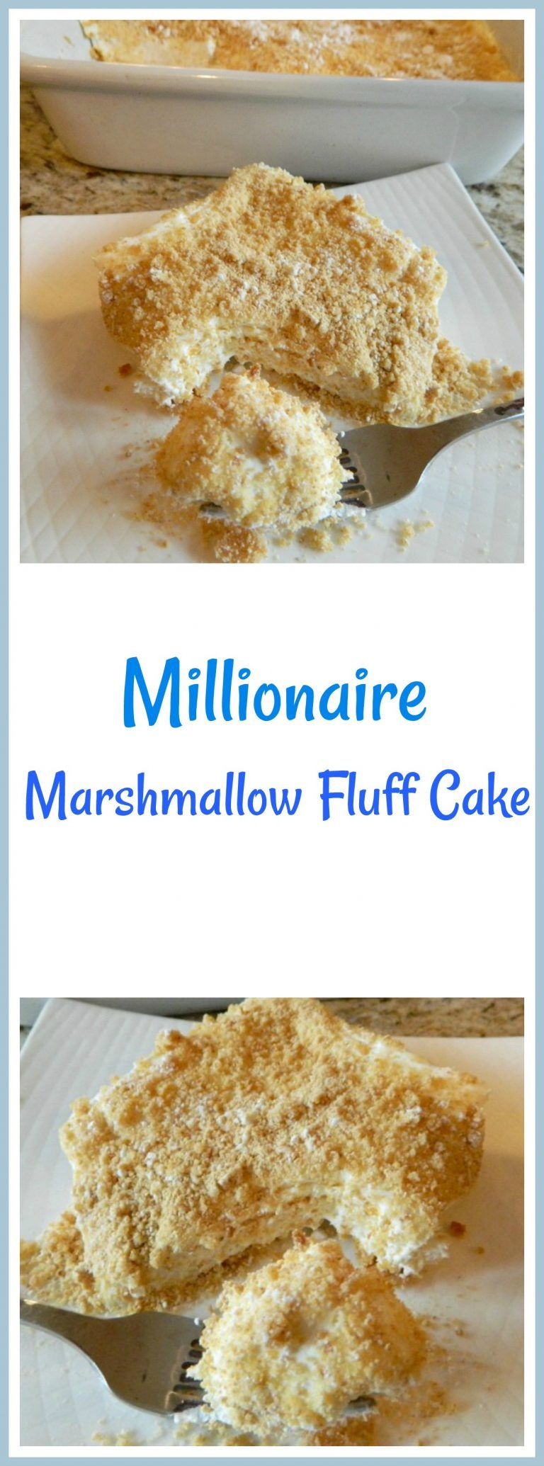 Millionaire Marshmallow Fluff Cake #marshmallowfluffrecipes