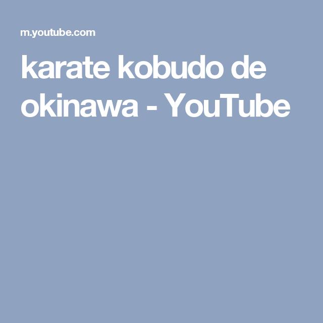 karate kobudo de okinawa - YouTube